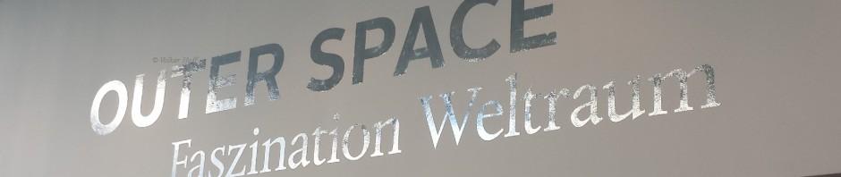 Outer Space – Faszination Weltraum (Ausstellung der Bundeskunsthalle in Bonn)